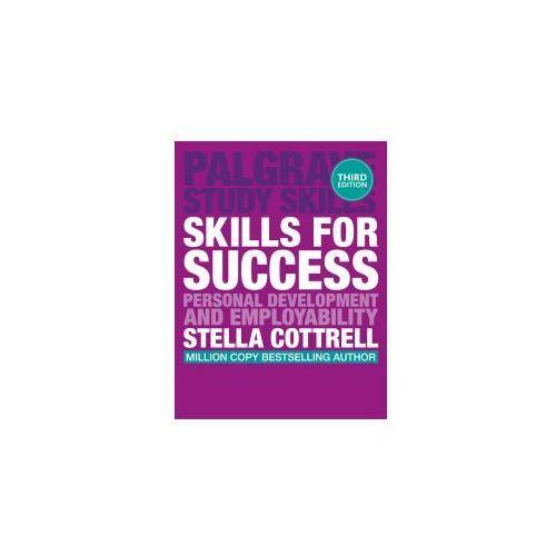 Skills for Success: Personal Development and Employability. Palgrave Study Skills