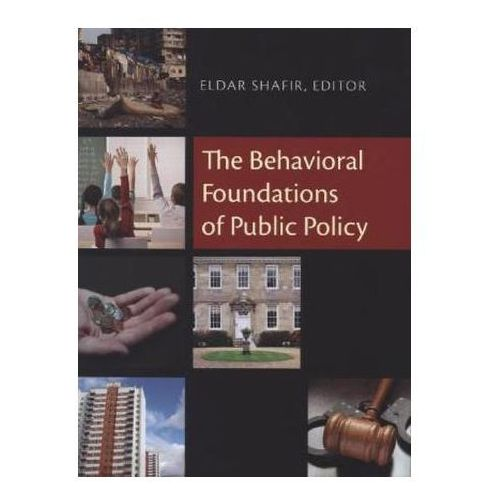 Behavioral Foundations of Public Policy