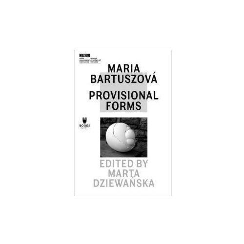 Maria BartuszovA! - Provisional Forms