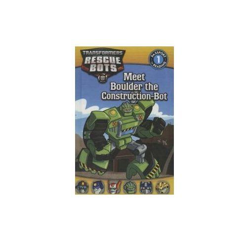 Transformers: Rescue Bots: Meet Boulder the Construction-Bot (9780606322744)