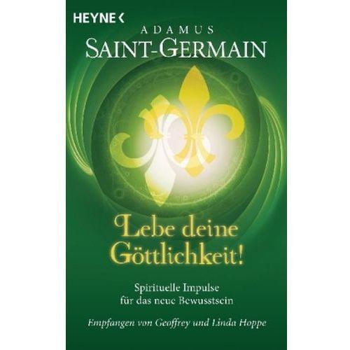 Saint-Germain - Lebe deine Göttlichkeit!