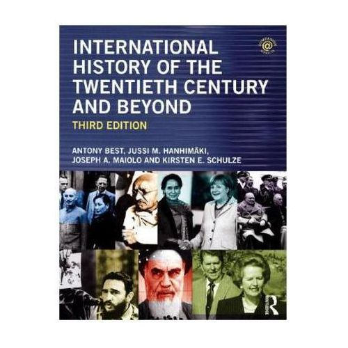 International History of the Twentieth Century and Beyond (9780415656429)