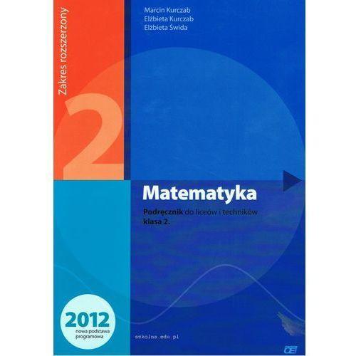 Matematyka 2 Podręcznik Zakres Rozszerzony (9788375940909)