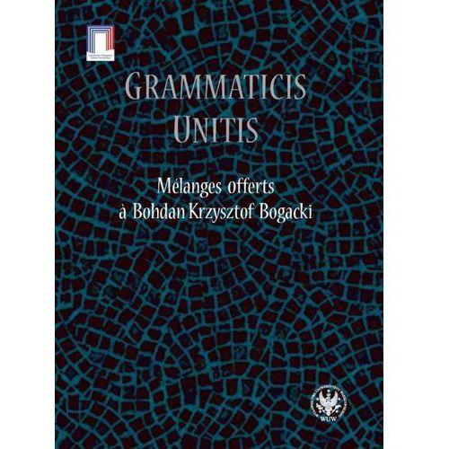 Grammaticis unitis Melanges offerts a Krzysztof Bogacki (356 str.)