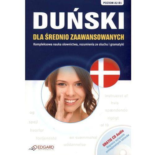 Duński Dla Średnio Zaawansowanych. Poziom A2-B1. Książka + Cd Audio (2013)