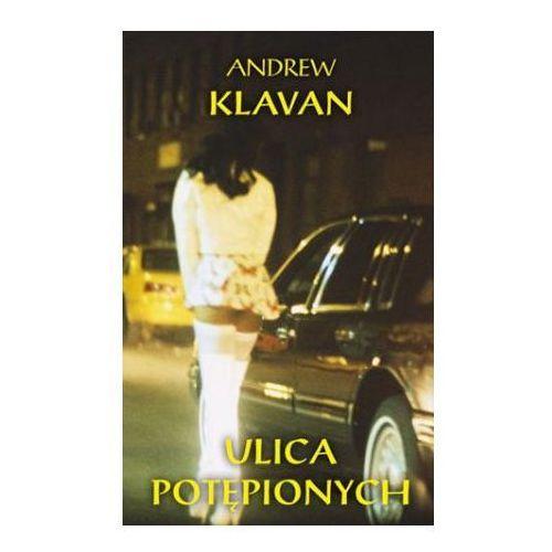 Ulica potępionych - Andrew Klavan, Andrew Klavan