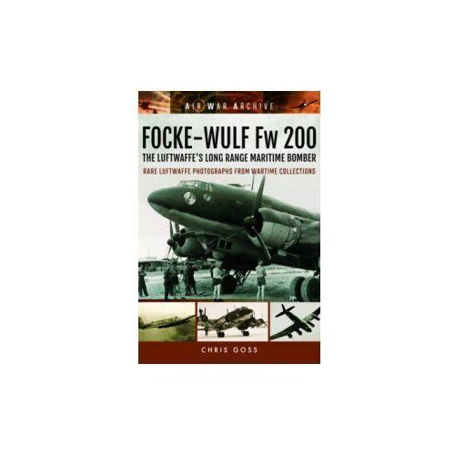 Focke-Wulf Fw 200 the Luftwaffe's Long Range Maritime Bomber