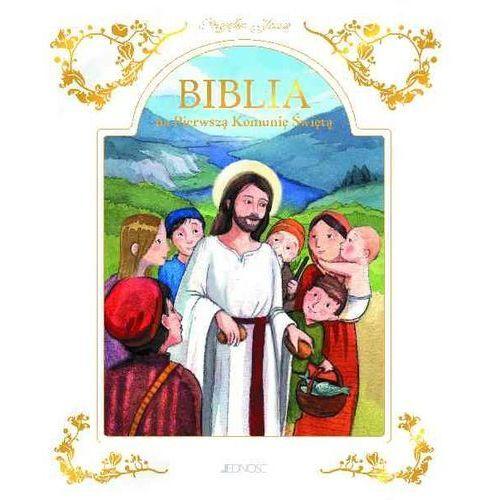 Przyjąłem Jezusa Biblia na Pierwszą Komunię Świętą, oprawa twarda. Tanie oferty ze sklepów i opinie.