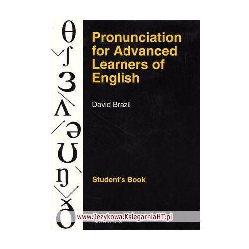 Pronunciation For Advanced Learners Of English Książka Ucznia, Brazil