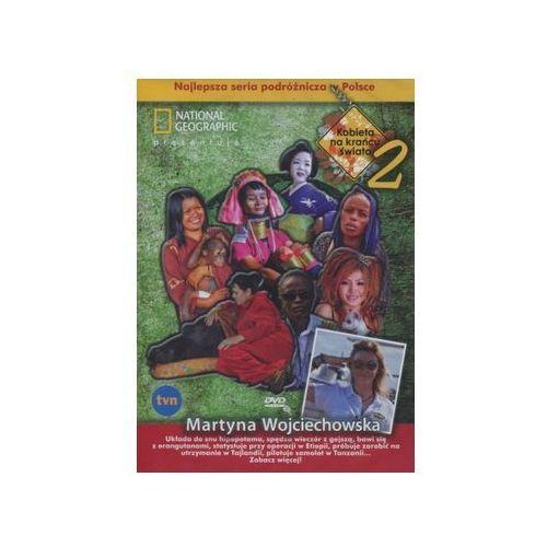 Martyna Wojciechowska: Kobieta na krańcu świata cz. 2 - DVD (5902814722541)