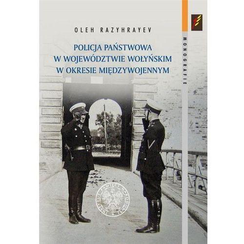 Policja Państwowa w województwie wołyńskim... (456 str.)