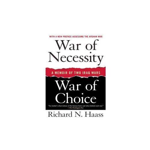 War of Necessity, War of Choice: A Memoir of Two Iraq Wars, pozycja wydawnicza