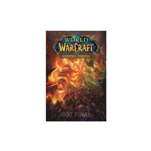 World of Warcraft: Chronicle Volume 1 (9781616558451)