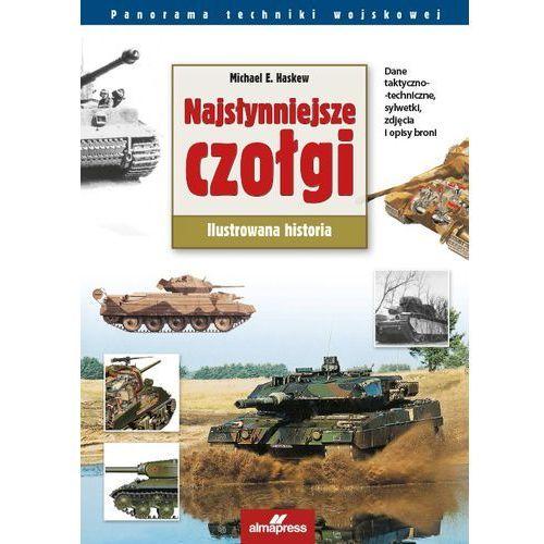 Najsłynniejsze czołgi. Ilustrowana historia (9788370206420)