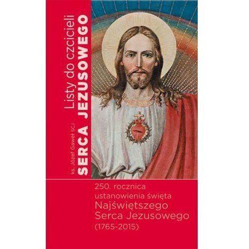 Listy do czcicieli Serca Jezusowego - Dostawa 0 zł (2015)