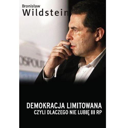 Demokracja limitowana, czyli dlaczego nie lubię III RP, książka w oprawie miękkej
