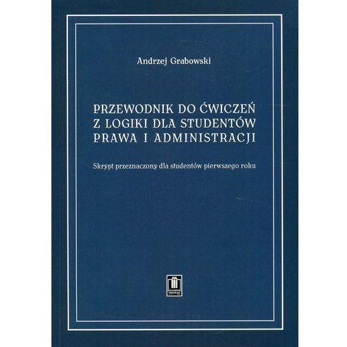 Przewodnik do ćwiczeń z logiki dla studentów prawa (2008)