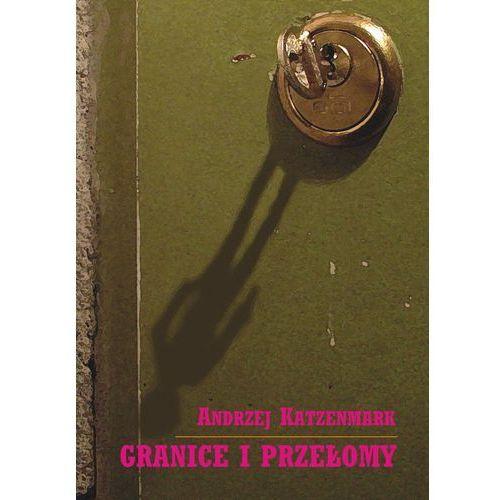 Granice i przełomy - ebook (105 str.)