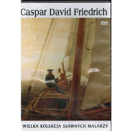 CASPAR DAVID FRIEDRICH. WIELKA KOLEKCJA SŁAWNYCH MALARZY DVD