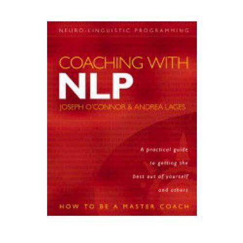Coaching with NLP - Wysyłka od 3,99 - porównuj ceny z wysyłką, O`Connor Joseph