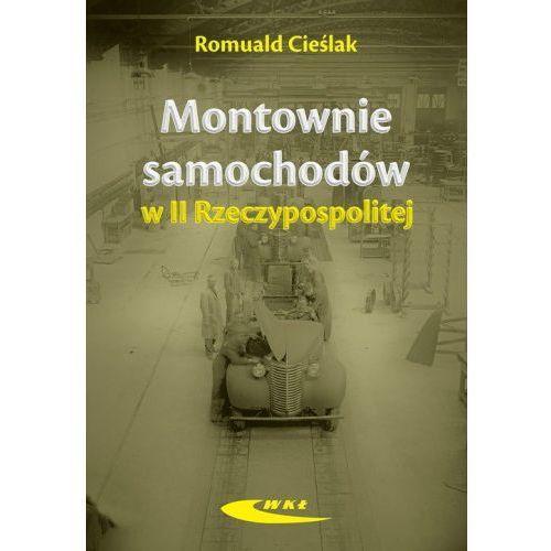 Montownie samochodów II Rzeczypospolitej [Cieślak Romuald]