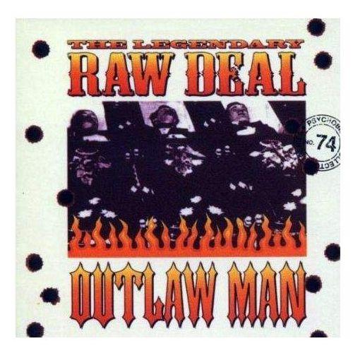 The Legendary Raw Deal - Outlaw Man - produkt z kategorii- Rock
