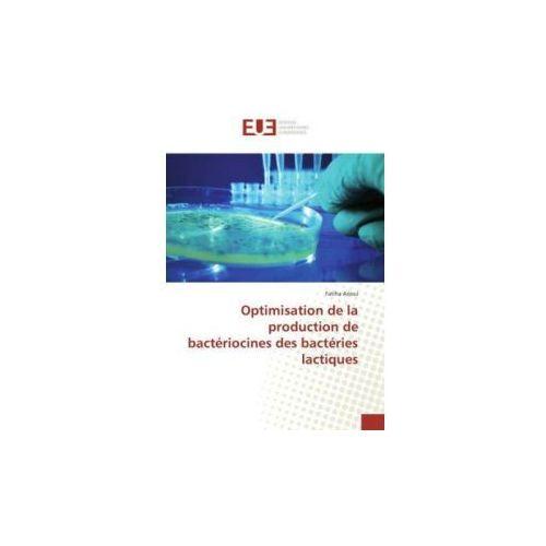 Optimisation de la production de bactériocines des bactéries lactiques
