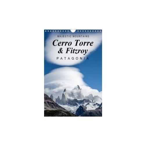 Majestic Mountains Cerro Torre & Fitzroy Patagonia / UK-Version 2018 (9781325237012)