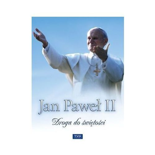 Jan Paweł II. Droga do świętości (DVD) - TVP S.A.
