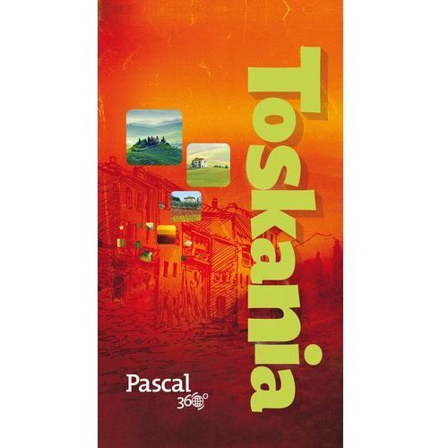 Pascal 360 stopni. Toskania Rusin Wiesława