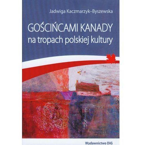 Gościńcami Kanady na tropach polskiej kultury (276 str.)