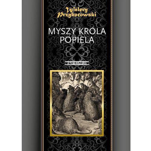 Myszy króla Popiela, pozycja wydana w roku: 2012