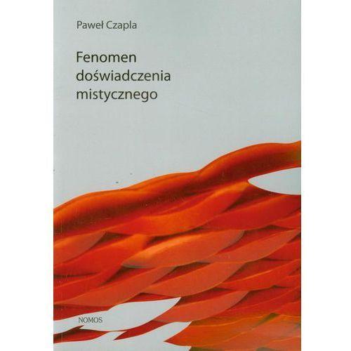 Fenomen doświadczenia mistycznego - Paweł Czapla (2011)