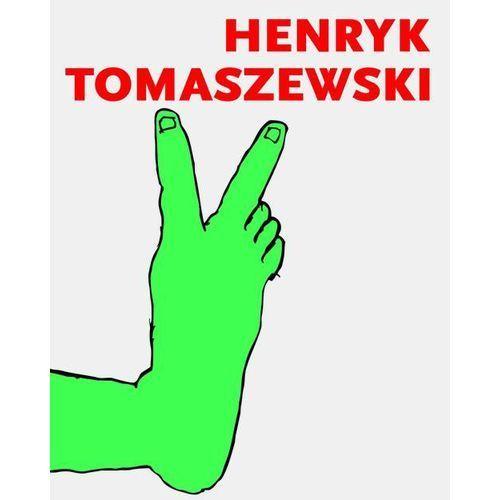 Henryk Tomaszewski. Darmowy odbiór w niemal 100 księgarniach!