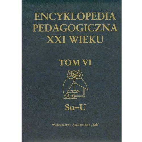 Encyklopedia pedagogiczna XXI wieku Tom 6, praca zbiorowa