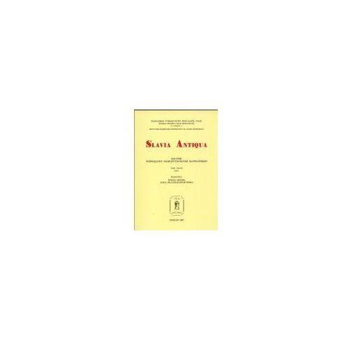 Slavia Antiqua. Tom 48 2007 (322 str.)