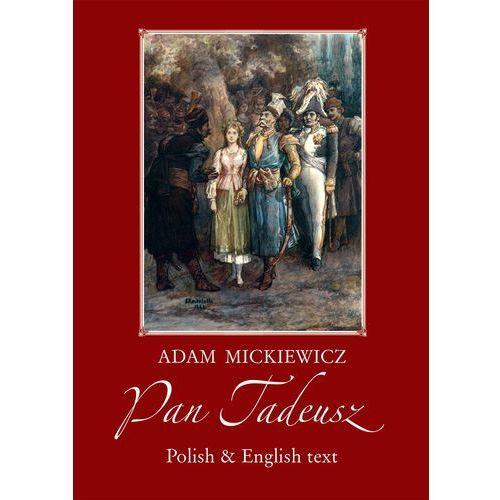 Pan Tadeusz - Adam Mickiewicz (ilość stron 600)