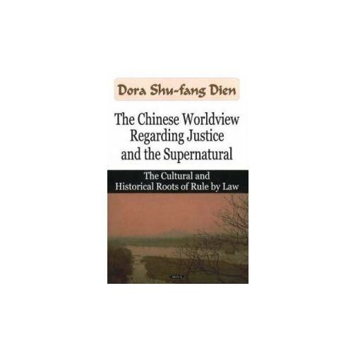 Chinese Worldview Regarding Justice and the Supernatural