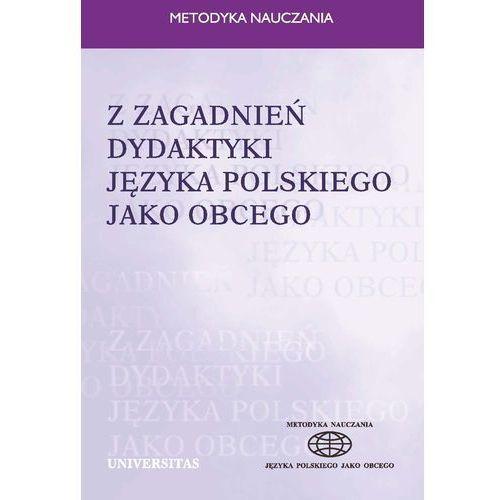 Z zagadnień dydaktyki języka polskiego jako obcego - Ewa Lipińska, Anna Seretny, Ewa Lipińska, Anna Seretny