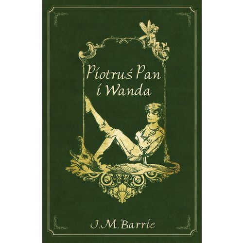 Piotruś Pan i Wanda, James Matthew Barrie