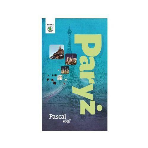 OKAZJA - Paryż - Pascal 360 stopni (2014) - Dostępne od: 2014-11-21 (opr. miękka)