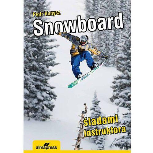 Snowboard. Śladami instruktora (9788370204655)