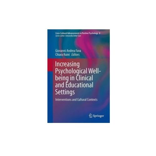 Increasing Psychological Well-being in Clinical and Educational Settings, 1
