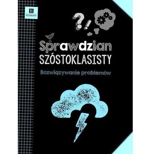 Sprawdzian Szóstoklasisty. Rozwiązywanie Problemów (48 str.)