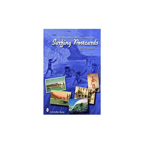 Ultimate Collector's Guide to Surfing Postcards (9780764329098)