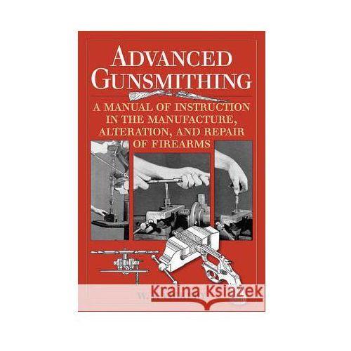 Advanced Gunsmithing (9781629144382)