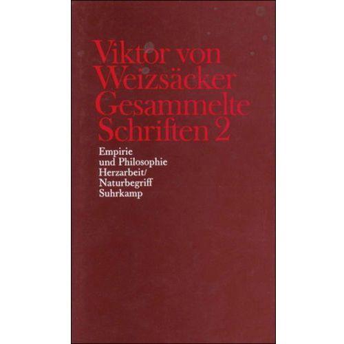 Empirie und Philosophie, Herzarbeit, Naturbegriff (9783518578032)