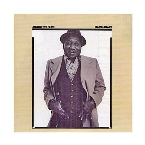Muddy Waters - Hard Again - produkt z kategorii- Blues