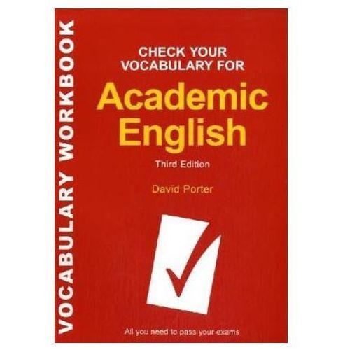 Check Your Vocabulary for Academic English, Porter, David