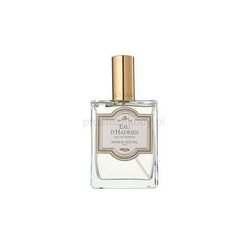 Annick Goutal Eau D´Hadrien woda perfumowana tester dla mężczyzn 100 ml + do każdego zamówienia upominek.